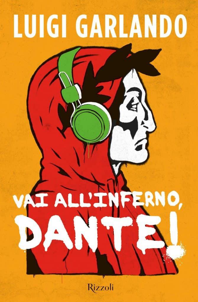 Vai all'inferno, Dante! Luigi Garlando - età consigliata 10 anni